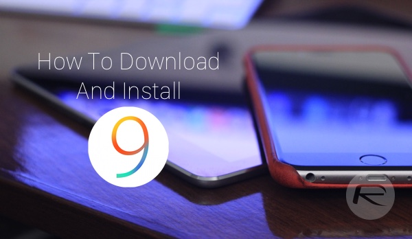 How To Download And Install Ios 9ios 9 Beta On Iphone Ipad Ipod Touch